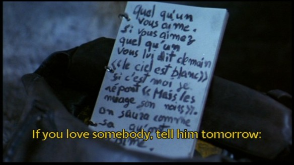 If you love somebody, tell him tomorrow: